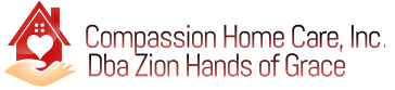 Compassion Home Care, Inc. Dba Zion Hands of Grace